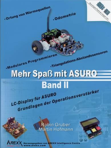 Arexx Buch Mehr Spaß mit ASURO, Band 2 Passend für Typ (Roboter Bausatz): ASURO
