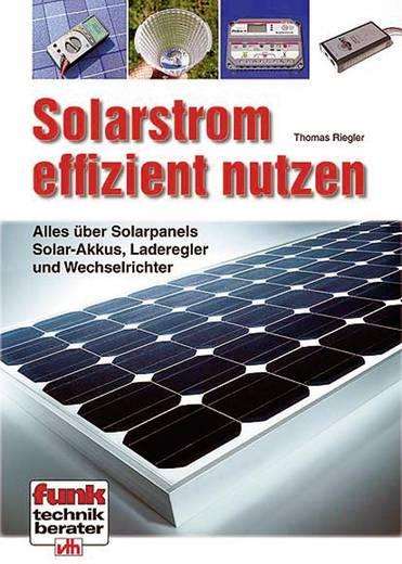 Solarstrom effizient nutzen VTH Verlag 978-3-88180-847-7 Thomas Riegler