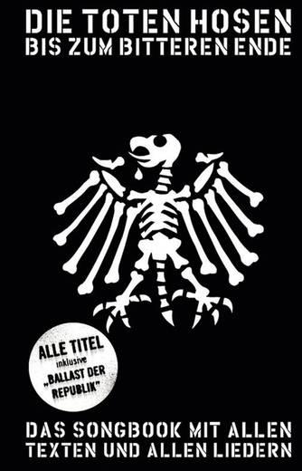 Die Toten Hosen - Bis Zum Bitteren Ende
