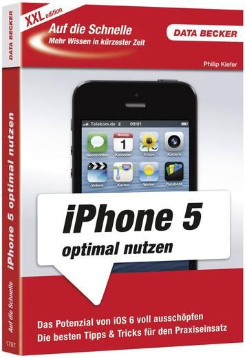 Auf die Schnelle xxl iPhone 5 optimal nutzen