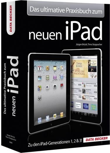 Das ultimative Praxisbuch zum iPad 3 Data Becker 978-3-815-83089-5