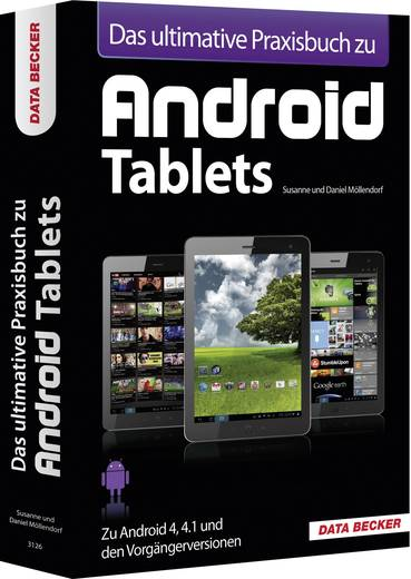 Das Ultimative Praxisbuch zu Android Tablets Data Becker 978-3-815-83126-7