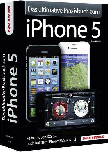Data Becker Das ultimative Praxisbuch zum iPhone 5