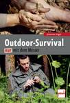 Outdoor Survival only with the knife