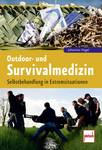 Outdoor and survival medicine