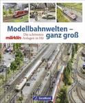 Model railway worlds - very big