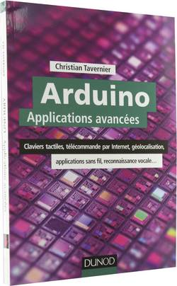 "Livre ""Arduino applications avancées"" Christian Tavernier Dunod"