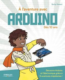 A l'aventure avec Arduino ! Eyrolles G14314 Becky Stewart 1 pc(s)