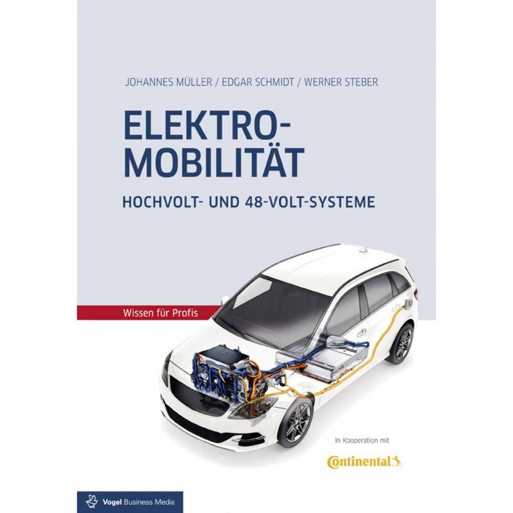 Vogel Communications Group Elektromobilität Hochvolt- und 48-Volt-Systeme 978-3-8343-3359-9