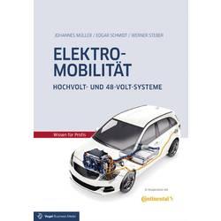 Elektromobilität Hochvolt- und 48-Volt-Systeme Vogel Communications Group 978-3-8343-3359-9