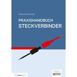 Praxishandbuch Steckverbinder Vogel Communications Group 978-3-8343-3414-5