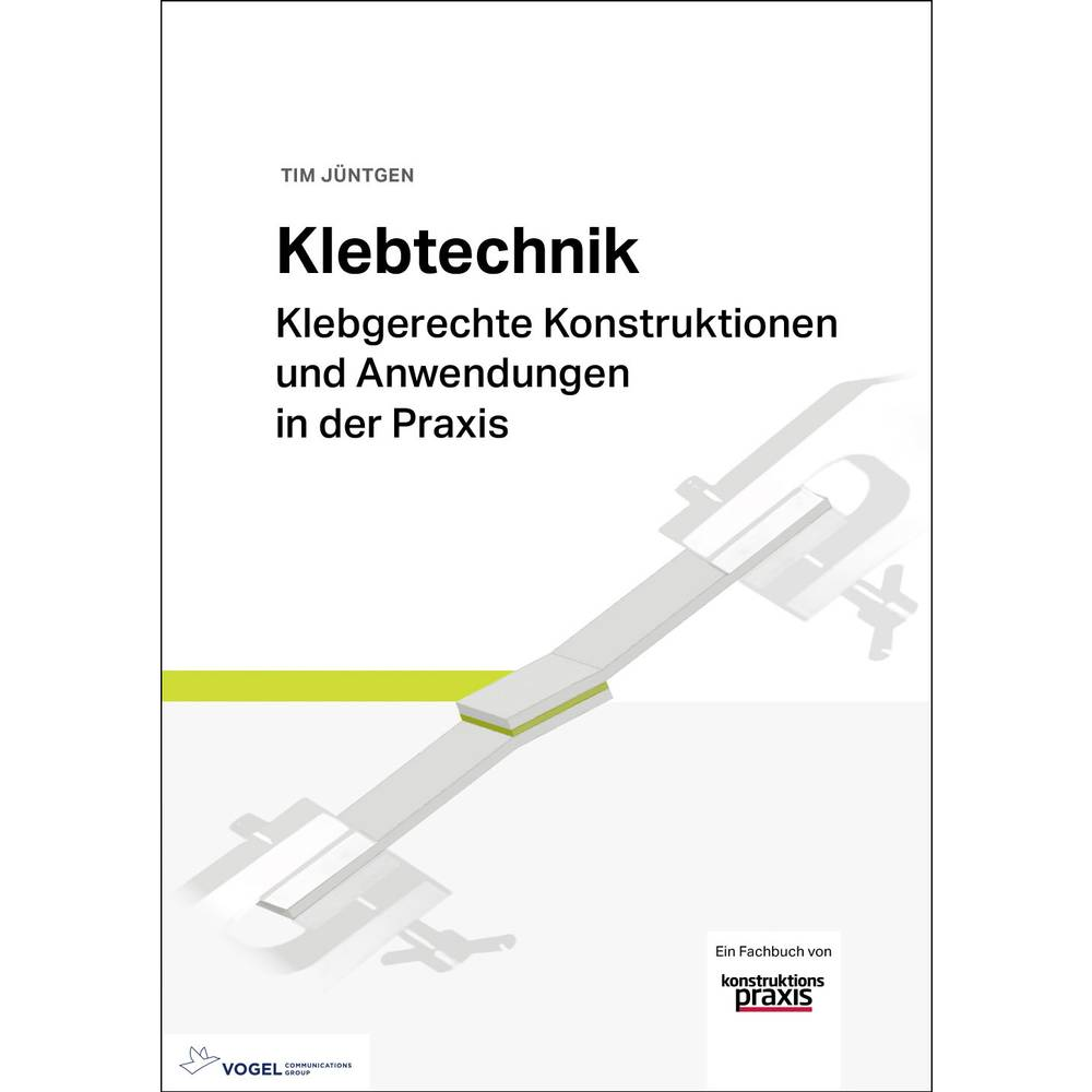 Vogel Communications Group Klebetechnik 978-3-8343-3393-3