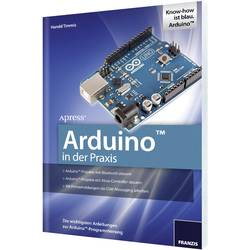 Franzis Verlag Bok Arduino i praktiken Antal sidor 288 978-3-645-65132-5 Författare Harold Timmis