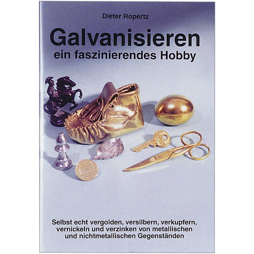 Info brošura: galvanizacija kot zanimiv hobi