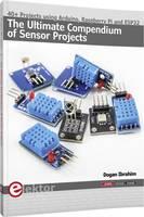 """Elektor érzékelőprojektek - """"Joy-iT Senor-Kit X40"""" (angol) Elektor"""