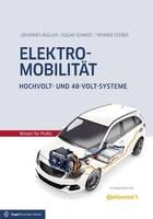 Vogel Communications Group Elektromobilität Hochvolt- und 48-Volt-Systeme 978-3-8343-3359-9 Vogel Communications Group