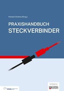 Vogel Communications Group Praxishandbuch Steckverbinder 978-3-8343-3414-5 Vogel Communications Group
