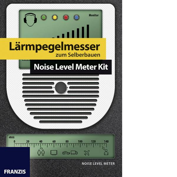Kit esperimenti e pacchetti di apprendimento - Kit esperimenti Franzis Verlag Lärmpegelmesser zum Selberbauen 653176 da 14 anni -