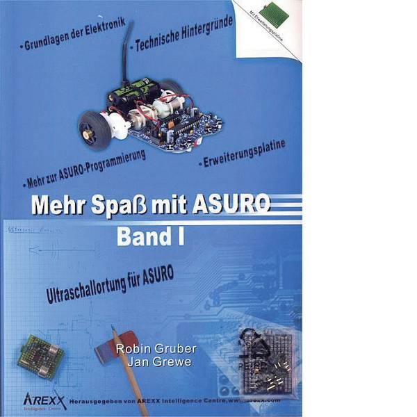 Kit accessori per robot - Libro Arexx Mehr Spaß mit ASURO, Band 1 Adatto per tipo (kit robot): ASURO -
