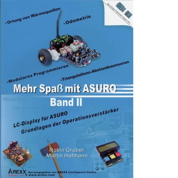 Kit accessori per robot - Libro Arexx Mehr Spaß mit ASURO, Band 2 Adatto per tipo (kit robot): ASURO -