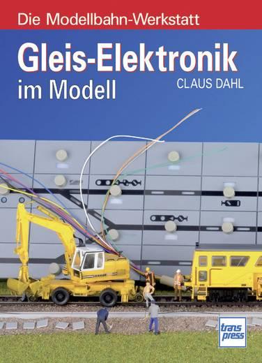 Gleis-Elektronik im Modell Ulrich Lieb Aantal pagina's: 176 bladzijden (Duitstalig)
