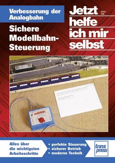 Verbesserung der Analogbahn - Sichere Modellbahn-Steuerung Auteur: Ulrich Lieb ISBN-nr.: 978-3-613-71408-3
