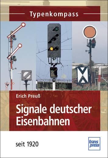 Signale deutscher Eisenbahnen - seit 1835 Erich Preuß Aantal pagina's: 128 bladzijden (Duitstalig)