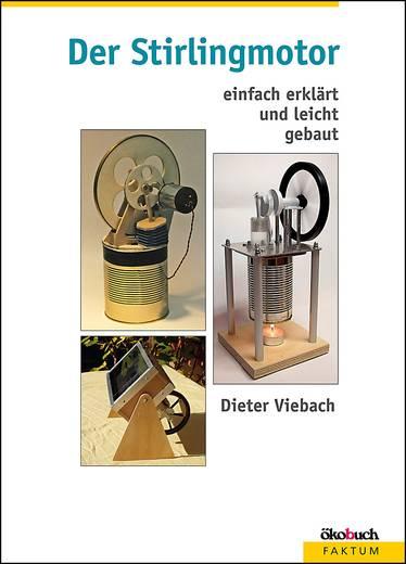 Ökobuch Der Stirlingmotor Dieter Viebach Aantal pagina's: 103 bladzijden ()