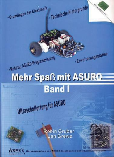 Arexx Boek Mehr Spaß mit ASURO, Band 1 Geschikt voor type (robot bouwpakket): ASURO
