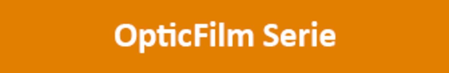 OpticFilm Serie
