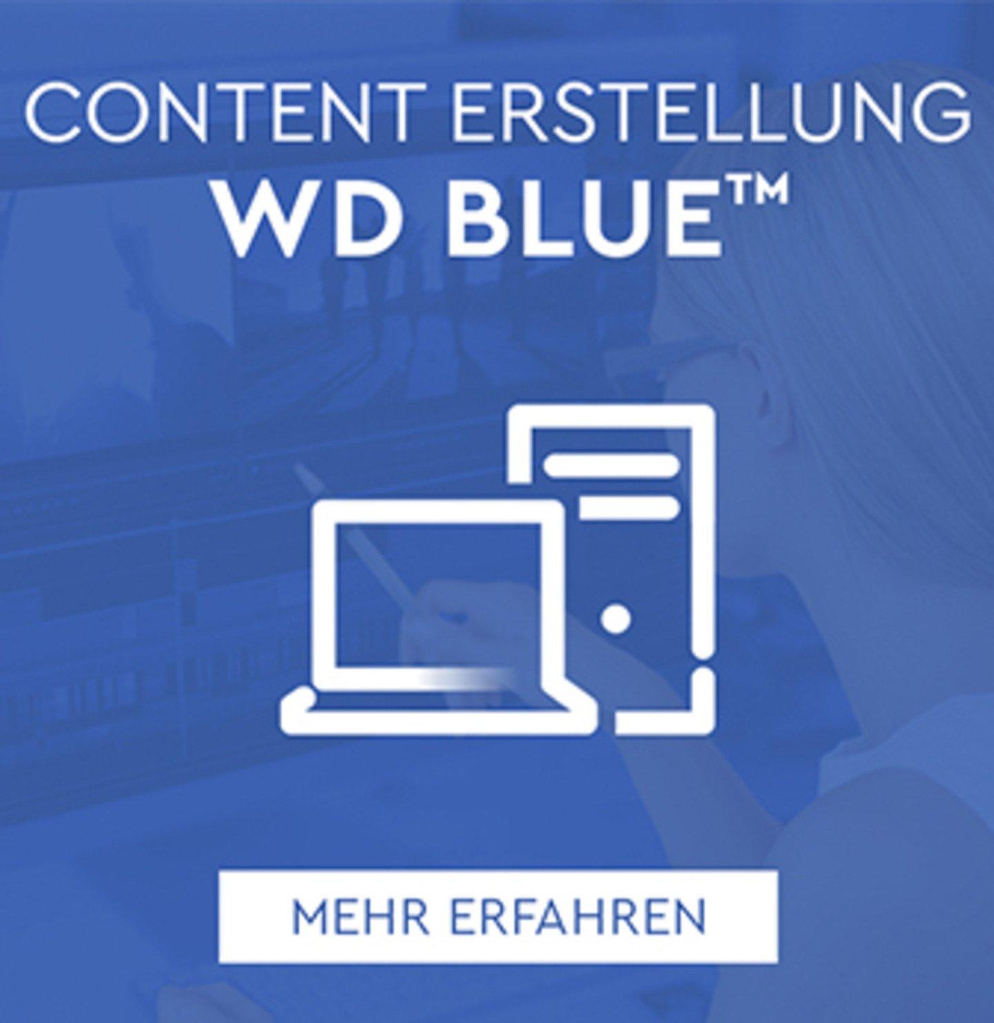 Content Erstellung – WD BLUE