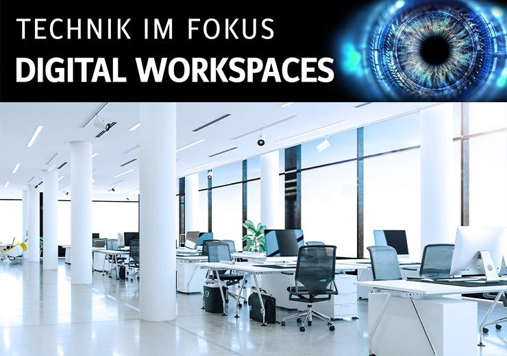 Technik im Fokus: Digital Workspaces