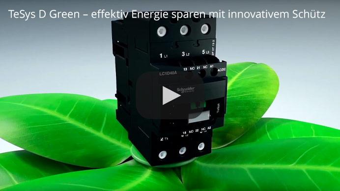 TeSys D Green – effektiv Energie sparen mit innovativem Schütz