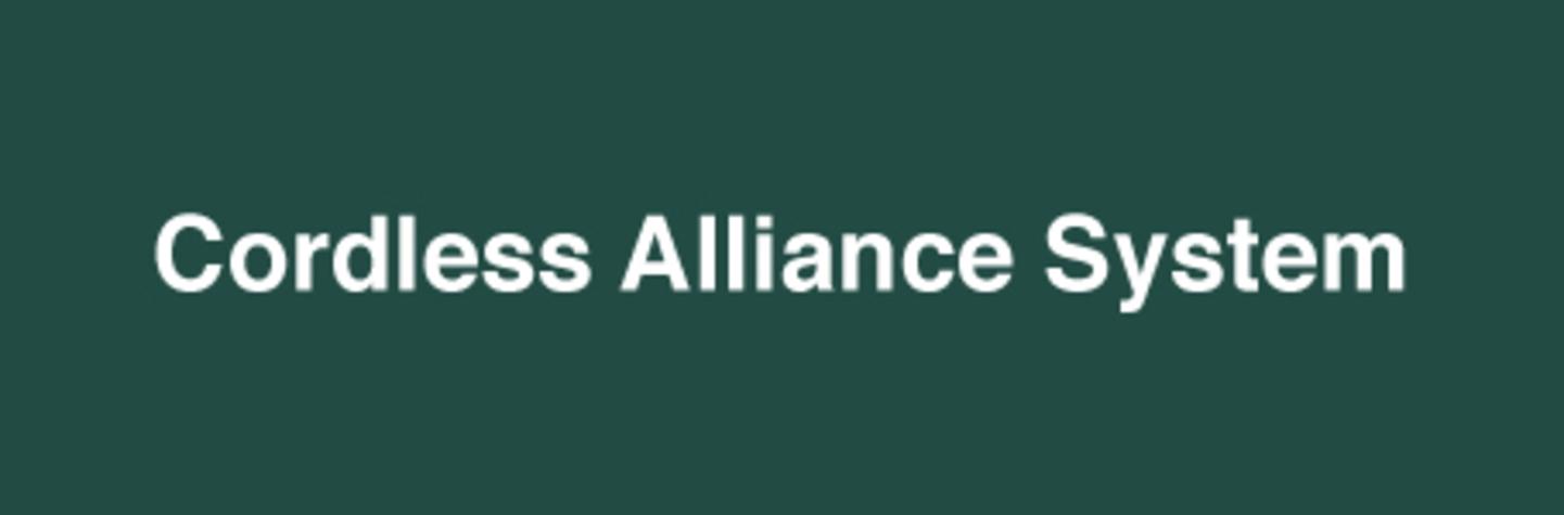 Cordless Alliance System