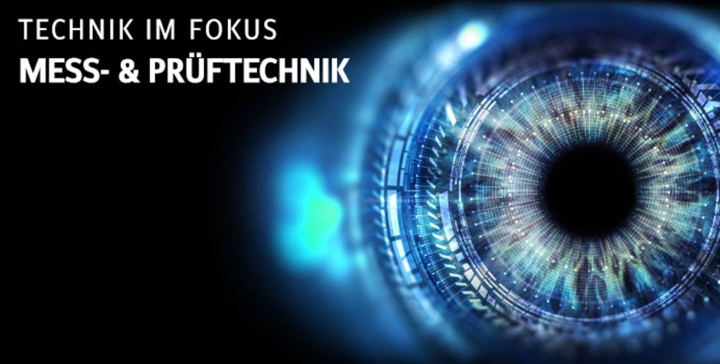 Technik im Fokus Messtechnik