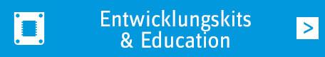 Entwicklungskits & Education