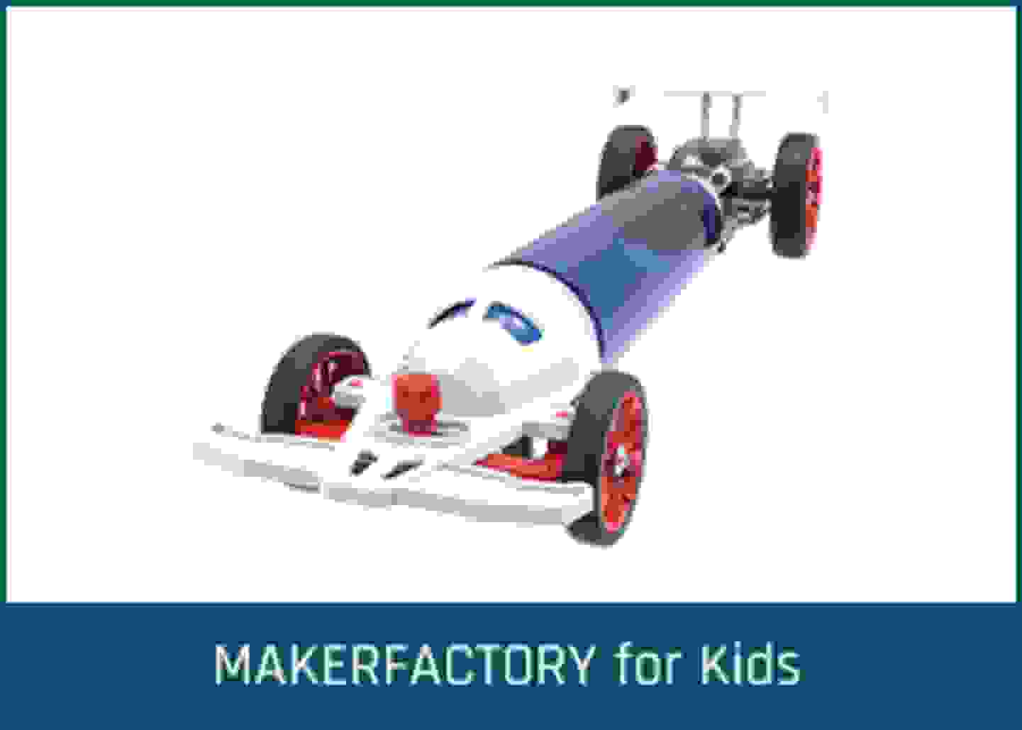 MAKERFACTORY For Kids