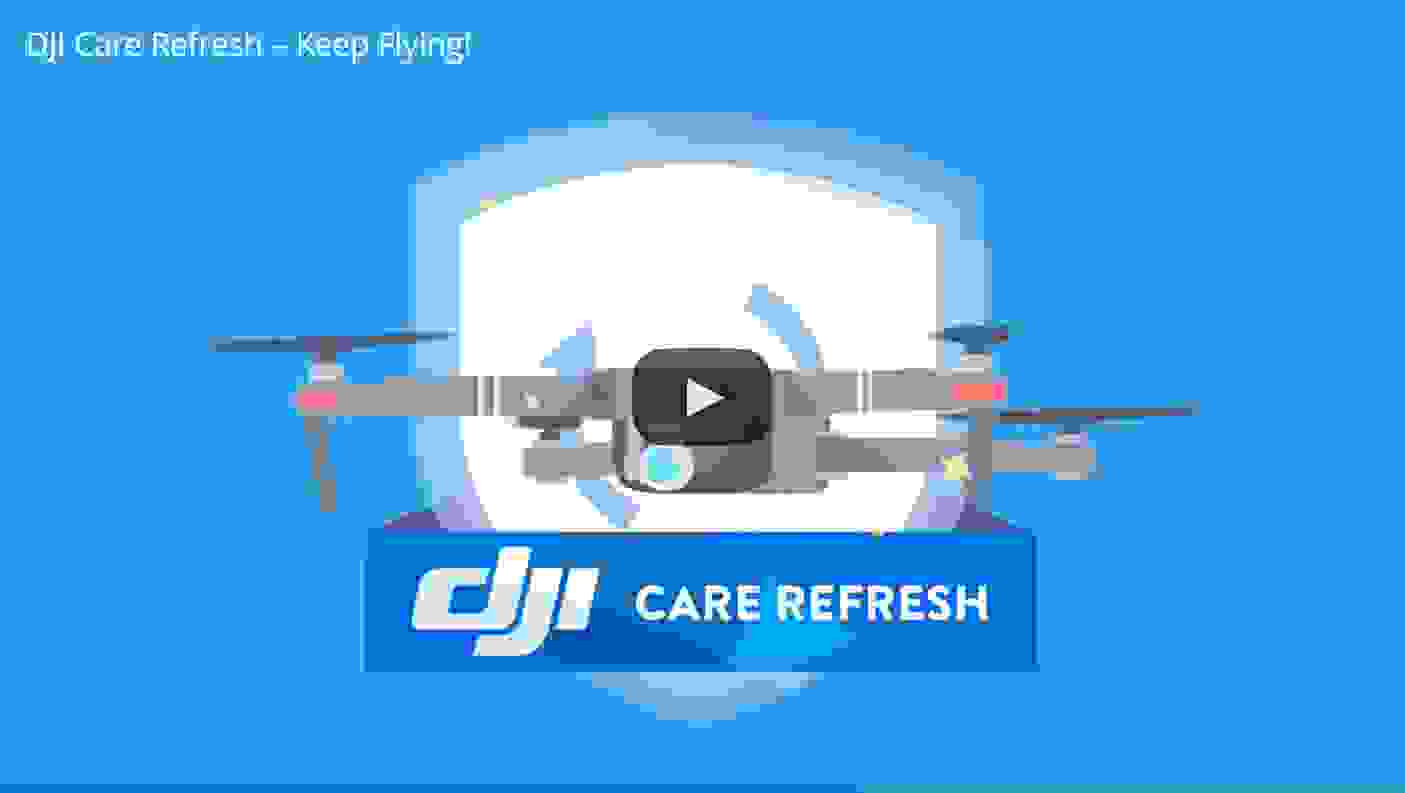 DJI Care Refresh Keep Flying