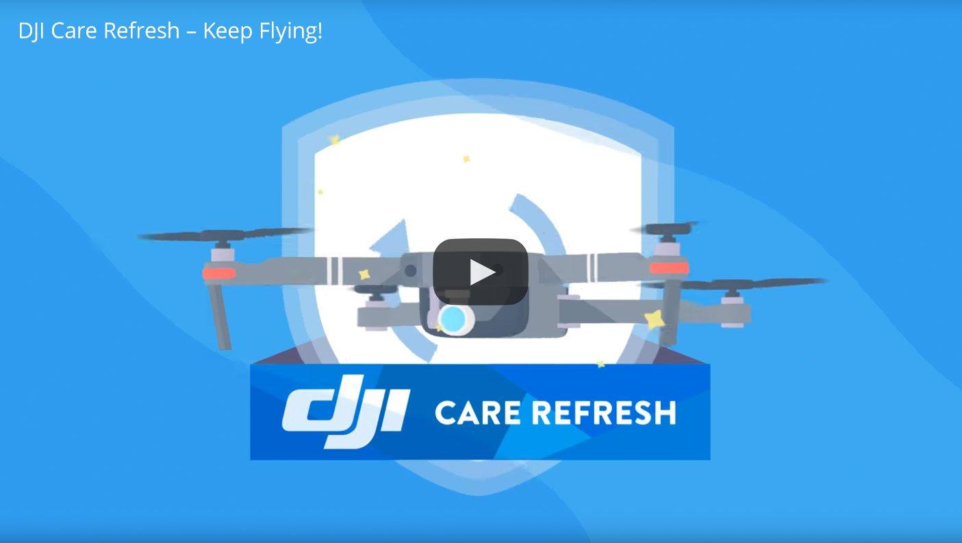 DJI Care Refresh Keep Flying