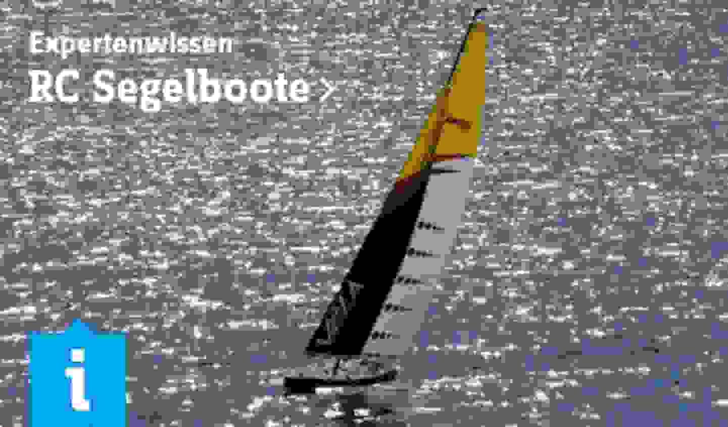 Expertenwissen: RC Segelboote