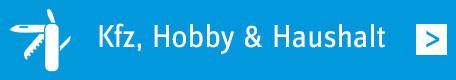 Kfz, Hobby & Haushalt