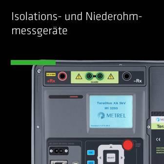 Isolations- und Niederohm- messgeräte