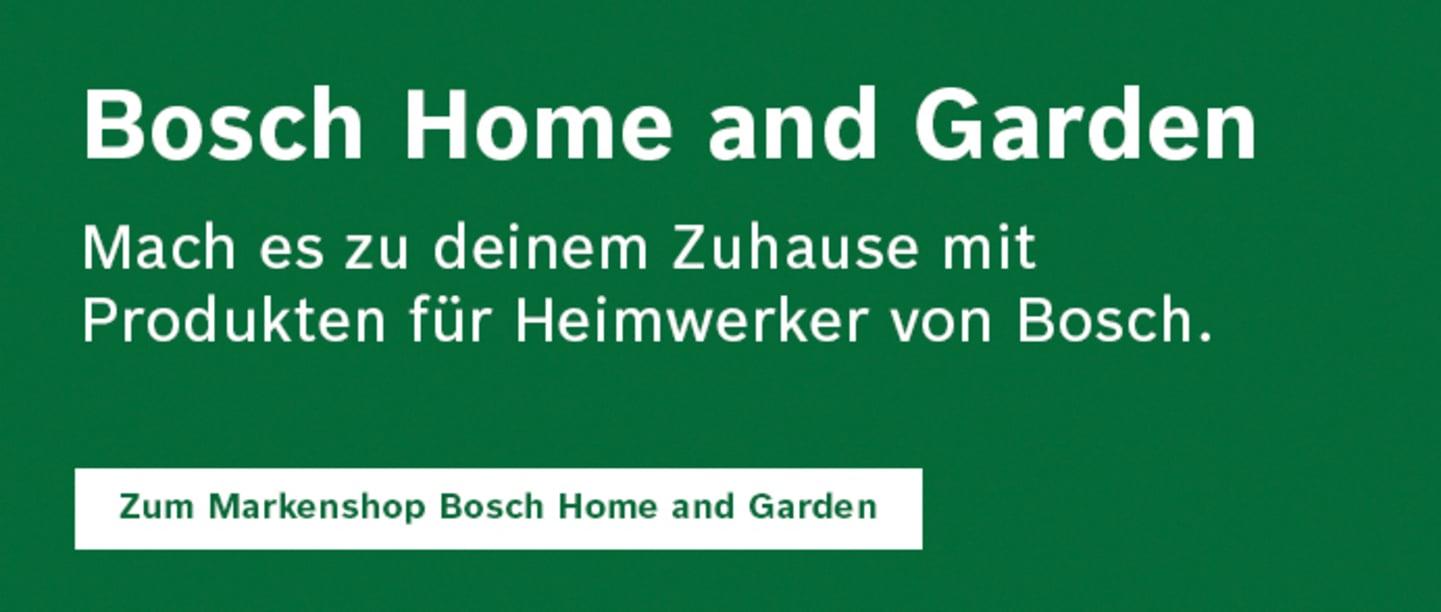 Zum Markenshop Bosch Home and Garden