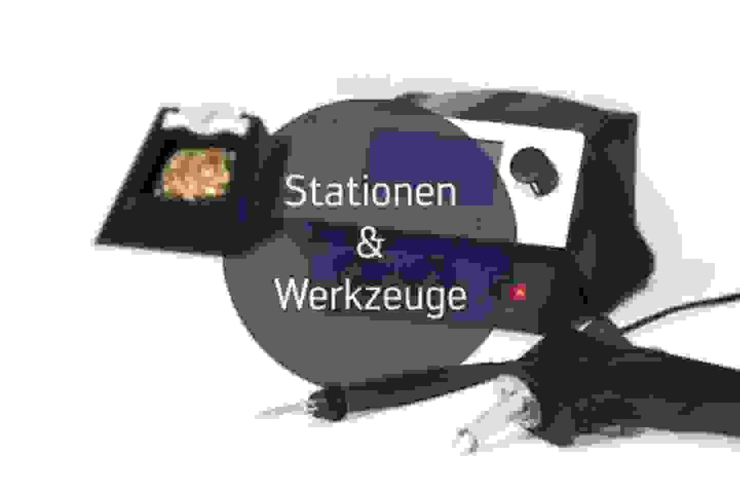 Stationen & Werkzeuge