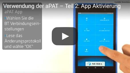 Verwendung der aPAT – Teil 2: App Aktivierung