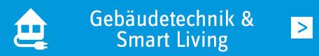 Gebäudetechnik & Smart Living