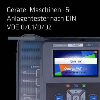 Geräte, Maschinen- & Anlagentester nach DIN VDE 0701/0702