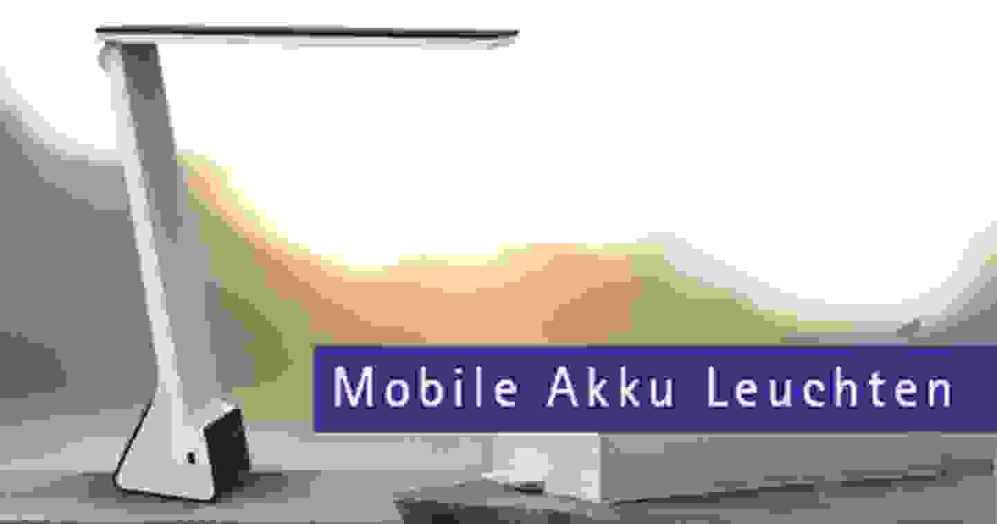 Mobile Akku Leuchten