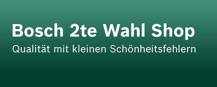 Bosch 2the Wahl