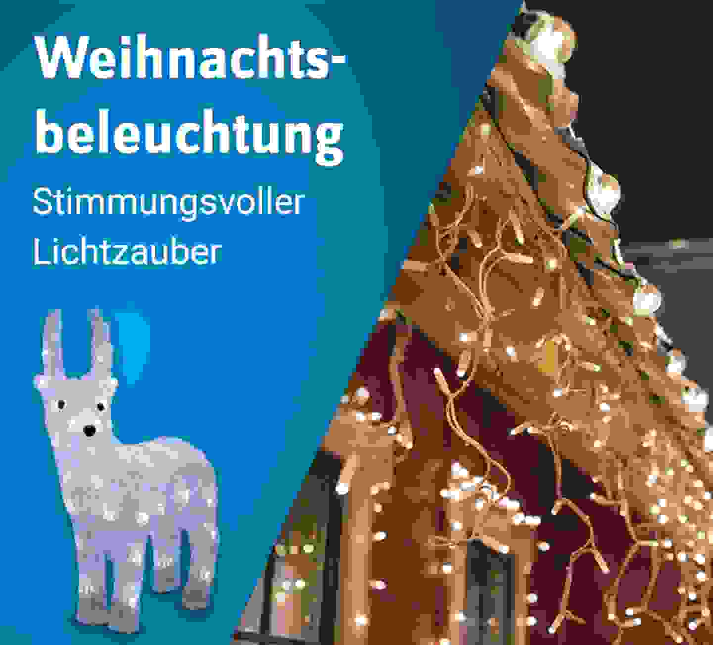 Weihnachtsbeleuchtungen - Jetzt entdecken »